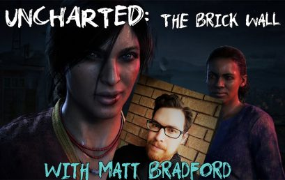 Episode #525 – Uncharted: The Brick Wall