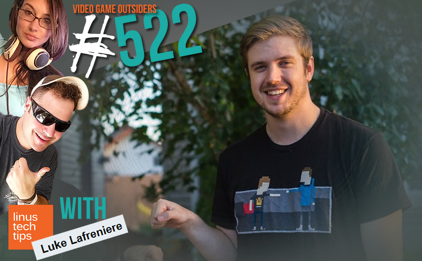 Episode #522 – Luke from Linus Tech Tips