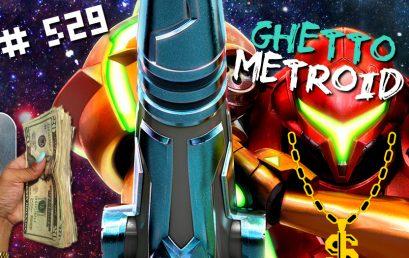 EPISODE #529 – Ghetto Metroid with Rob Sprance