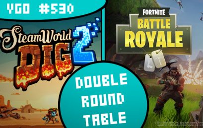Episode #530 – Into the Fortnite