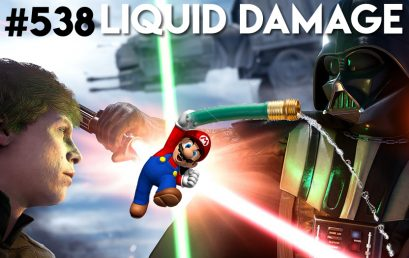 Episode #538 – Liquid Damage