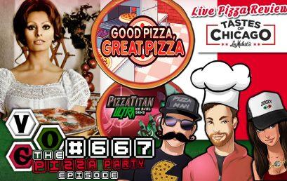 Episode #667 – VGO Pizza Party