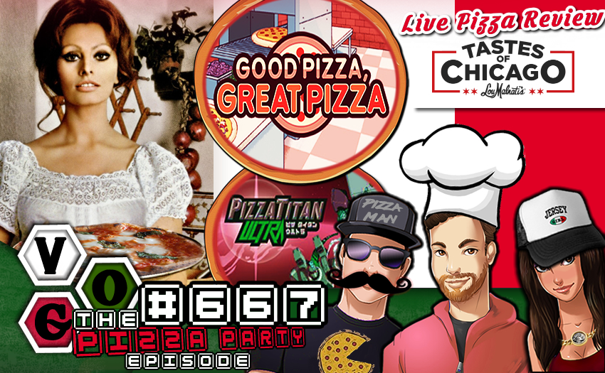 Episode #667 – VGO Pizza Party