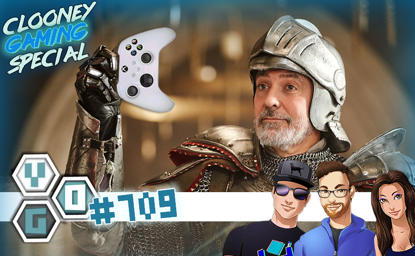 Episode #709 – George Clooney Gaming Special